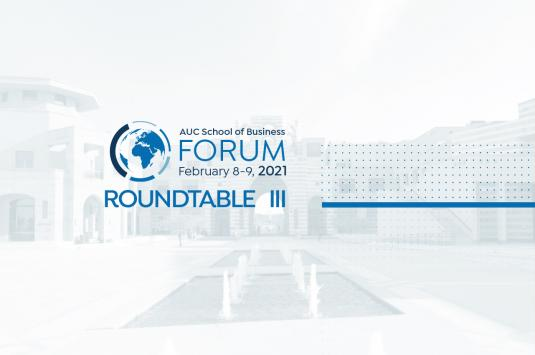Roundtable 3 AUC Forum 2021